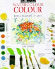 Cover of: Watercolour Colour (Art School) by Ray Smith
