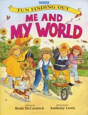 Cover of: Me and My World (Fun Finding Out) | Rosie McCormick