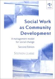 Cover of: Social Work As Community Development | Stephen Clarke