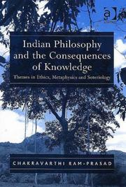 Cover of: Indian Philosophy and the Consequences of Knowledge | Chakravarthi Ram-Prasad