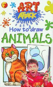 Cover of: How to Draw Animals (Art Attack How to Draw) | Barry Green