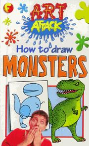 Cover of: How to Draw Monsters (Art Attack How to Draw) by Barry Green