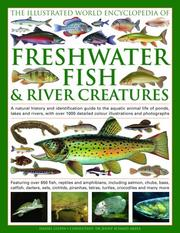 Cover of: Freshwater Fish and River Creatures, The Illus World Enc of by Daniel Gilpin