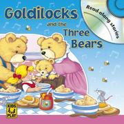 Cover of: Goldilocks and the Three Bears by DK Publishing