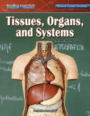 Cover of: Tissues, Organs, and Systems by Karen Bledsoe