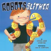 Cover of: Robots slither | Ryan Ann Hunter