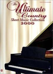 Cover of: The Ultimate Country Sheet Music Collection 2000 | Zobeida Perez
