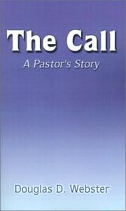 Cover of: The Call by Douglas D. Webster