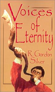 Cover of: Voices of Eternity | R. Gordon Silver