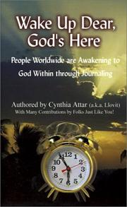 Cover of: Wake Up Dear, God's Here | Cynthia Attar