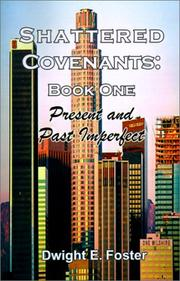 Cover of: Present and Past Imperfect (Shattered Covenants) | Dwight  E. Foster