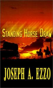 Cover of: Standing Horse Draw | Joseph A. Ezzo
