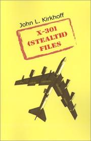 Cover of: X-301 Stealth Files | John L. Kirkhoff