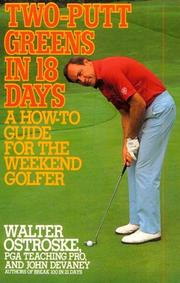 Cover of: Two-putt greens in 18 days by Walter Ostroske