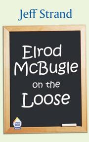 Cover of: Elrod McBugle On The Loose | Jeff Strand