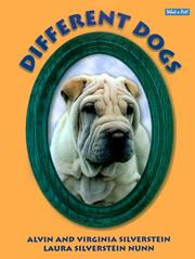 Cover of: Different Dogs (What a Pet! Series) by Alvin Silverstein
