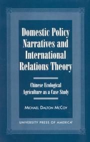 Cover of: Domestic Policy Narratives and International Relations Theory by Michael Dalton McCoy