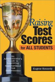 Cover of: Raising Test Scores for All Students | Eugene Kennedy