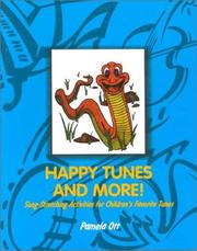 Cover of: Happy Tunes and More by Pamela Ott