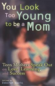 Cover of: You Look Too Young to be a Mom | Deborah Davis