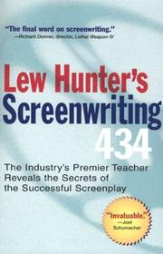 Cover of: Lew Hunter's screenwriting 434 by Lew Hunter