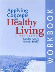 Cover of: Applying Concepts for Healthy Living | Sandra Alters