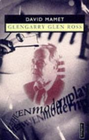 Cover of: Glengarry Glen Ross (Modern Plays) | David Mamet