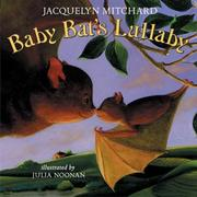 Cover of: Baby bat's lullaby | Jacquelyn Mitchard