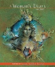Cover of: A Woman's Diary For 2007 by Susan Seddon Boulet