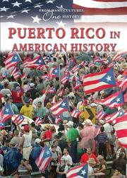 Cover of: Puerto Rico in American History (From Many Cultures, One History) by Richard Worth