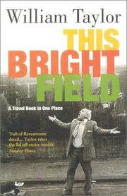 Cover of: This Bright Field by William Taylor