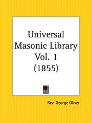 Cover of: Universal Masonic Library, Part 1 | George Oliver