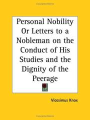 Cover of: Personal Nobility or Letters to a Nobleman on the Conduct of His Studies and the Dignity of the Peerage by Vicesimus Knox