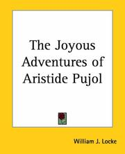 Cover of: The joyous adventures of Aristide Pujol | William John Locke