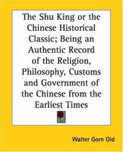 Cover of: The Shu King Or The Chinese Historical Classic | Walter Gorn Old