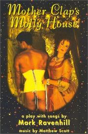 Cover of: Mother Clap's molly house by MARK RAVENHILL