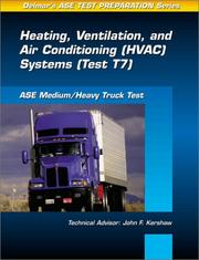 Cover of: ASE Test Prep Series -- Medium/Heavy Duty Truck (T7) | Delmar Publishers