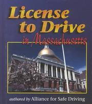Cover of: License to Drive - Massachusetts (License to Drive) | Alliance for Safe Driving