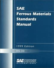Cover of: Sae Ferrous Materials Standards Manual, 1999 by Society of Automotive Engineers.