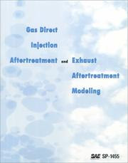 Cover of: Gas Direct Injection Aftertreatment and Exhaust Aftertreatment Modeling by Society of Automotive Engineers.