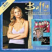 Cover of: Buffy the Vampire Slayer 2006 Mini Wall Calendar | Cedco Publishing