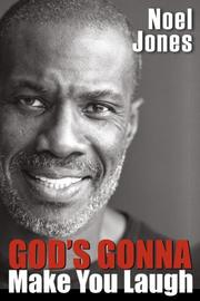 Cover of: God's Gonna Make You Laugh | Noel Jones