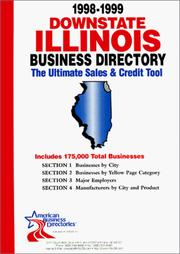 Cover of: 1999-2000 Illinois (Downstate) Business Directory: The Ultimate Sales and Credit Tool (Downstate Illinois Business Directory) | infoUSA Inc.