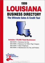 Cover of: 1999 Louisiana Business Directory | infoUSA Inc.