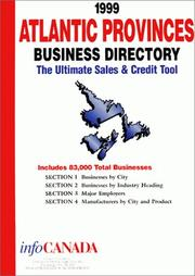 Cover of: 1999 Atlantic Provinces Business Directory by infoUSA Inc.