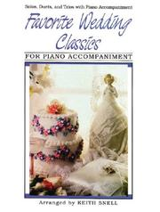 Cover of: Favorite Wedding Classics / Piano Accompaniment | Keith Snell