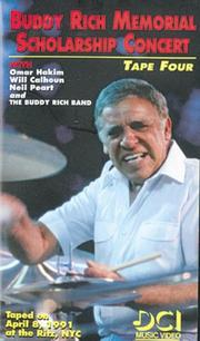 Cover of: Buddy Rich Memorial Scholarship Concerts 4 | Buddy Rich