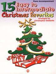 Cover of: 15 Easy to Intermediate Christmas Favorites | Christopher Desantis