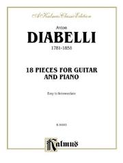 Cover of: 18 Pieces for Guitar and Piano | Anton Diabelli