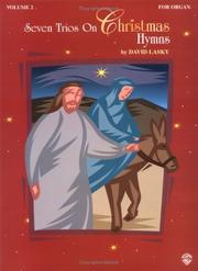 Cover of: Seven Trios on Christmas Hymns, Volume 2 | David Lasky